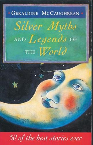Silver Myths And Legends Of The World (Paperback)
