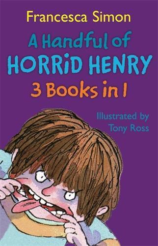 A Handful of Horrid Henry 3-in-1: Horrid Henry/Secret Club/Tooth Fairy (Paperback)