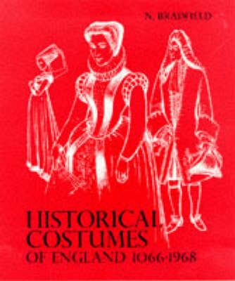 Historical Costume England: From the Eleventh to the Twentieth Century (Paperback)