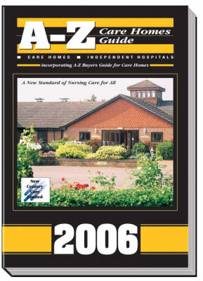 A-Z Care Homes Guide: Care Homes and Independent Hospitals - A-Z Care Homes Guide S. No. 14 (Paperback)