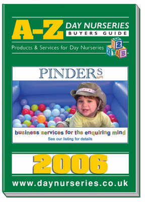 A-Z Day Nurseries Buyers Guide: Suppliers of Products and Services to the Day Nursery Industry - A-Z Day Nurseries Buyers Guide S. No. 3 (Paperback)