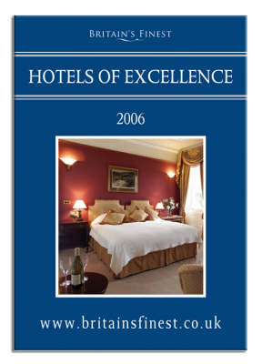 Hotels of Excellence: Britain's Finest Hotels - Britain's Finest No. 1 (Paperback)