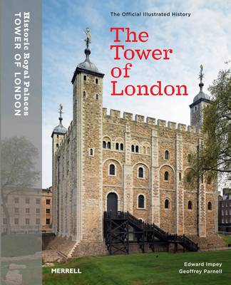 The Tower of London: The Official Illustrated Guide (Paperback)