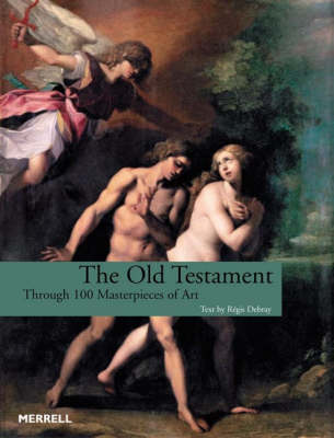 The Old Testament: Through 100 Masterpieces of Art (Paperback)