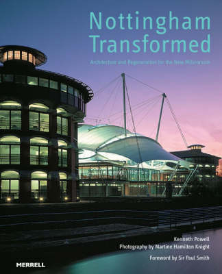 Nottingham Transformed: Architecture and Regeneration for the New Millennium (Hardback)