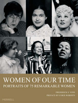 Women of Our Time: 75 Portraits of Remarkable Women (Paperback)