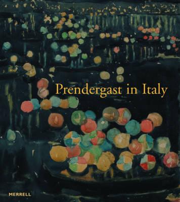 Prendergast in Italy (Hardback)