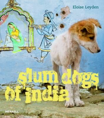 Slum Dogs of India (Paperback)