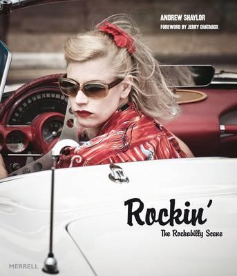 Rockin': The Rockabilly Scene (Hardback)
