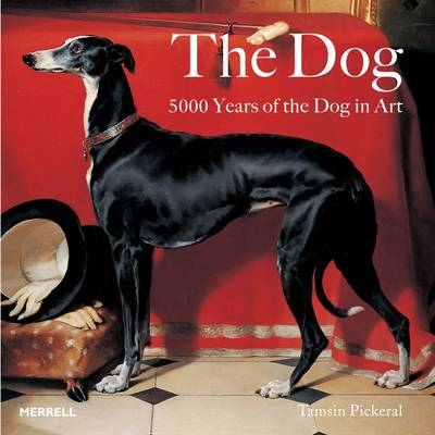 The Dog: 5000 Years of the Dog in Art (Paperback)