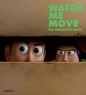 Watch Me Move: The Animation Show (Paperback)