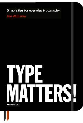 Type Matters! (Paperback)