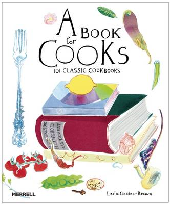 Book for Cooks: 100 Classic Cookbooks (Hardback)