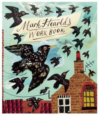 Mark Hearld's Workbook (Hardback)