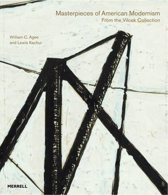 Masterpieces of American Modernism from the Vilcek Collection (Hardback)