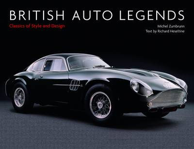 British Auto Legends: Classics of Style and Design (Hardback)