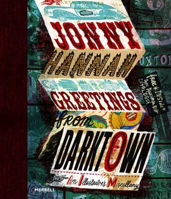 Jonny Hannah: Greetings from Darktown (Hardback)
