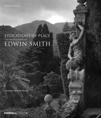 Evocations of Place: The Photography of Edwin Smith (Paperback)