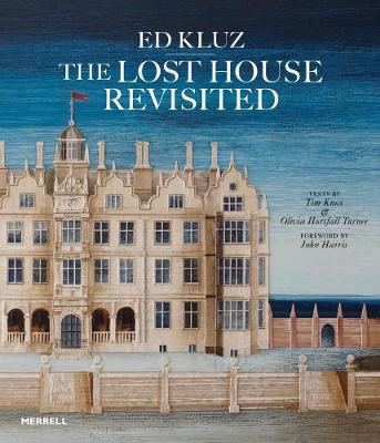 Ed Kluz: The Lost House Revisited (Hardback)