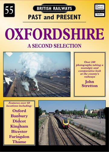Oxfordshire - British Railways Past & Present S. No. 55 (Paperback)