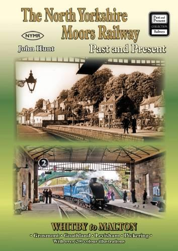 The North Yorkshire Moors Railway Past and Present - British Railways Past and Present Companion (Paperback)