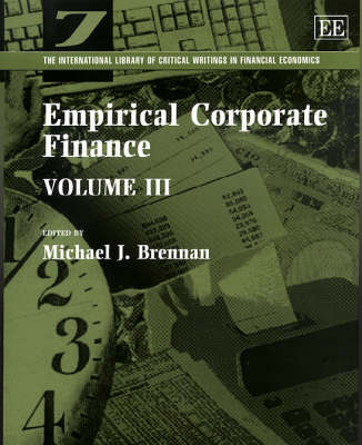 Empirical Corporate Finance - The International Library of Critical Writings in Financial Economics Series 7 (Hardback)