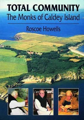 Total Community: Monks of Caldey Island (Paperback)