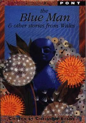 Blue Man & Other Stories from Wales, The (Paperback)