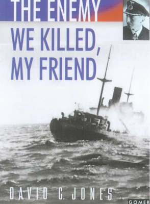 The Enemy We Killed, My Friend (Paperback)