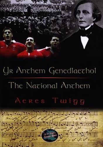 Cyfres Cip ar Gymru / Wonder Wales: Anthem Genedlaethol, Yr / National Anthem, The (Paperback)