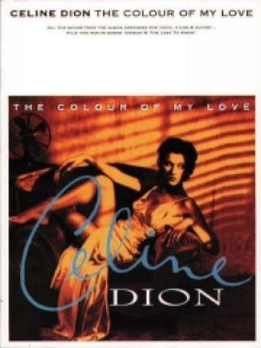 """The Colour of My Love"": (Piano/Vocal/Guitar) (Paperback)"