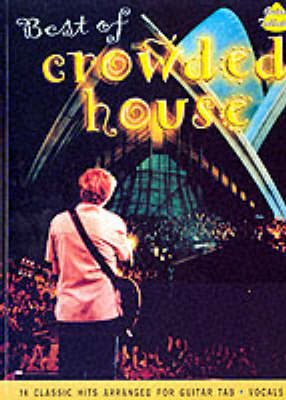 """The Best of """"Crowded House"""": (Guitar Tab) (Paperback)"""