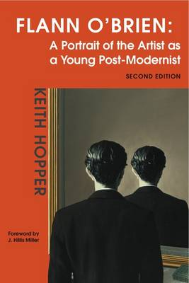 Flann O'Brien: A Portrait of the Artist as a Young Post-modernist (Paperback)