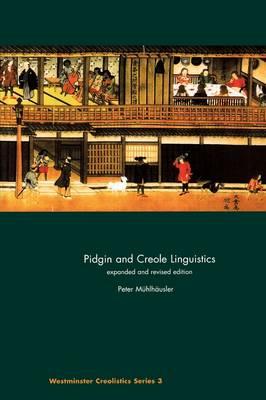 Pidgin and Creole Linguistics - Westminster Creolistics No. 3 (Paperback)