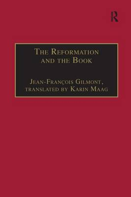 The Reformation and the Book - St Andrews Studies in Reformation History (Hardback)
