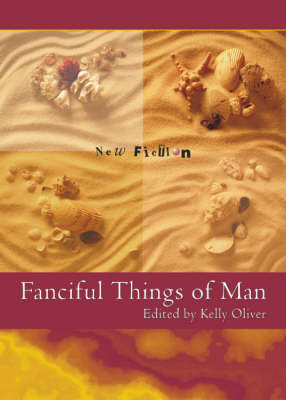 Fanciful Things of Man (Paperback)