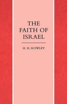 Faith of Israel (Paperback)