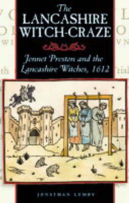The Lancashire Witch Craze (Paperback)