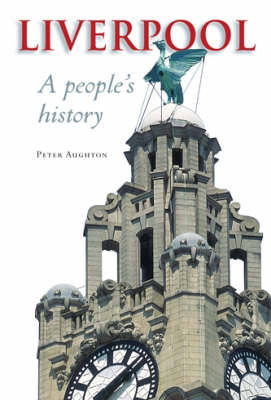 Liverpool: A People's History (Paperback)