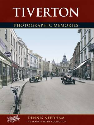Tiverton - Photographic Memories (Paperback)