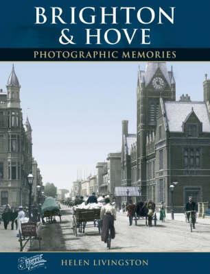 Brighton and Hove: Photographic Memories (Paperback)