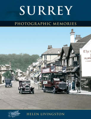 Surrey: Photographic Memories (Paperback)