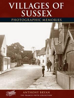 Villages of Sussex: Photographic Memories - Photographic Memories (Paperback)