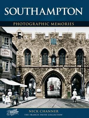 Southampton: Photographic Memories (Paperback)