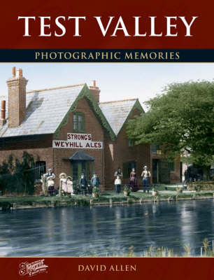 Test Valley: Photographic Memories (Paperback)