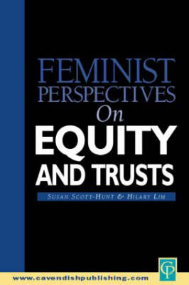 Feminist Perspectives on Equity and Trusts - Feminist Perspectives (Paperback)