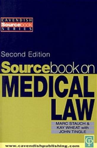 Sourcebook on Medical Law - Sourcebook S. (Paperback)