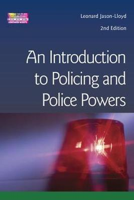 Introduction to Policing and Police Powers (Paperback)