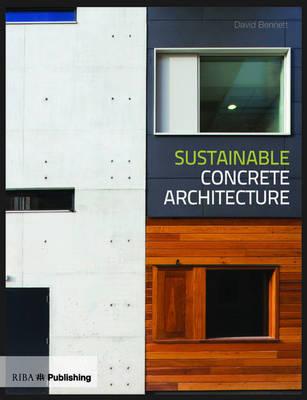Sustainable Concrete Architecture (Paperback)