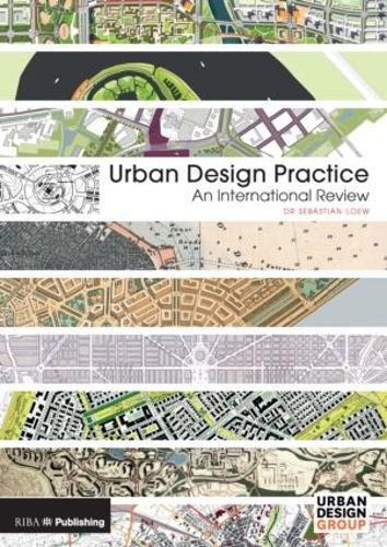 Urban Design Practice: An International Review (Hardback)